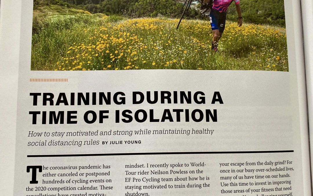 Training During A Time of Isolation – VeloNews July/August 2020